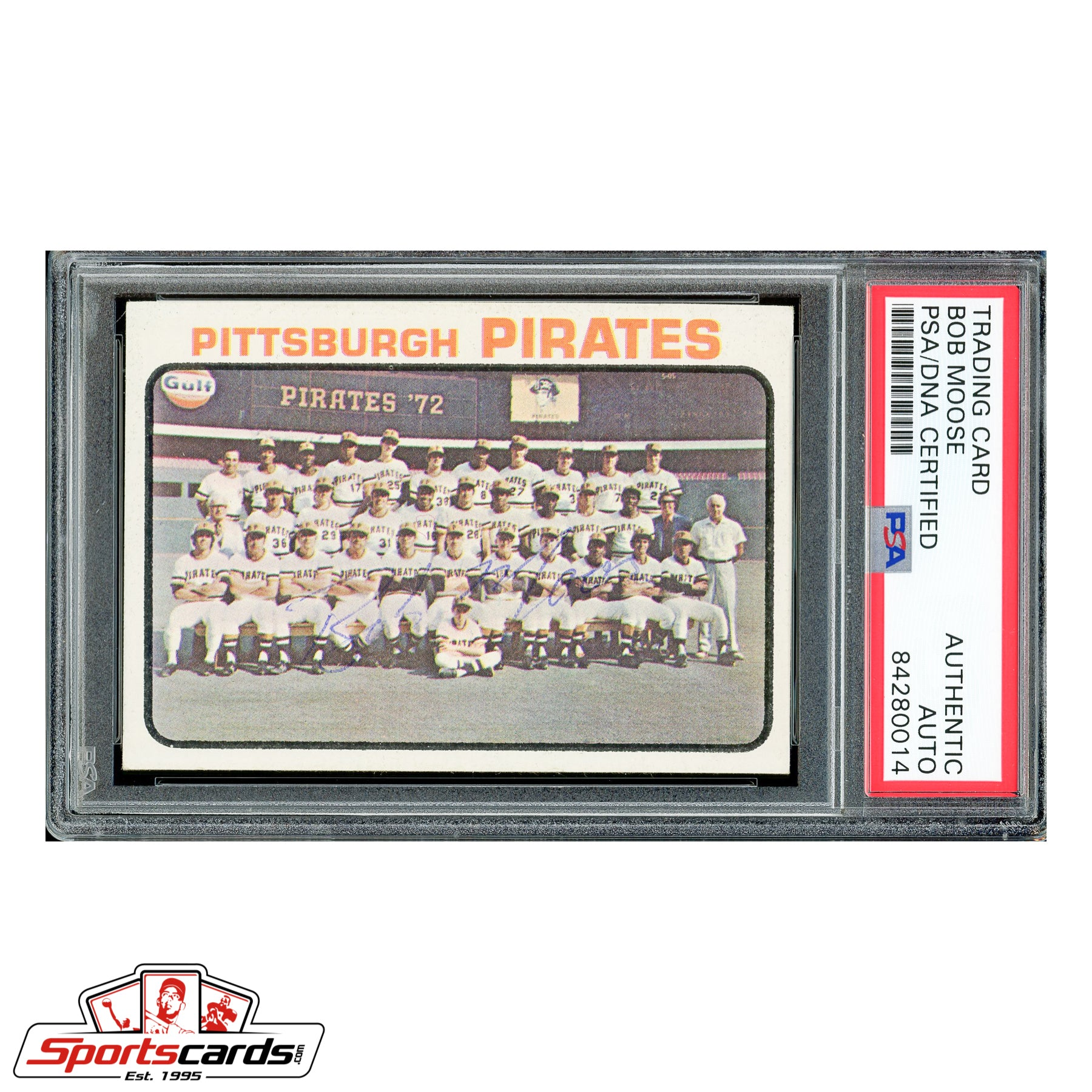 Bob Moose (d.1976) Signed Auto 1973 Topps Pittsburgh Pirates Team Card #26 PSA/DNA - Rare!