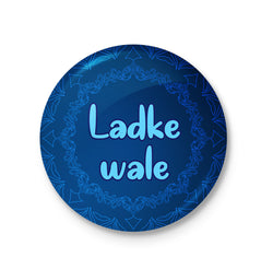 Ladke Wale - Blue Badge