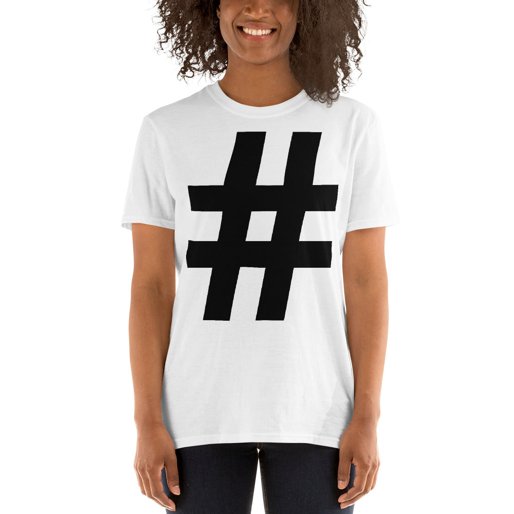 # hash tag   Short-Sleeve Unisex T-Shirt