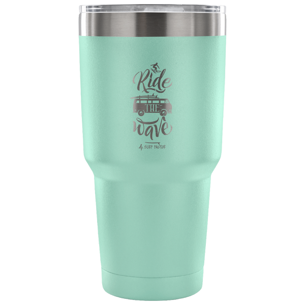 Ride The Wave - 30 Ounce Vacuum Tumbler
