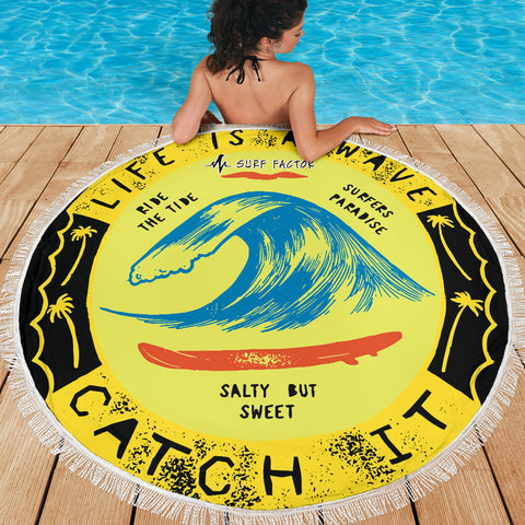 Life Is A Wave - Round Beach Towel