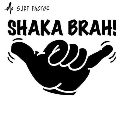 Shaka Brah Sticker