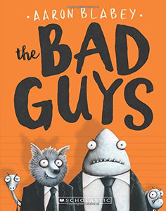 Libro in inglese  The Bad Guys Blabey, Aaron