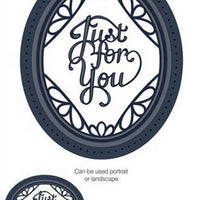 Sue Wilson Designs - Expressions Collection - Ornate Oval Just For You