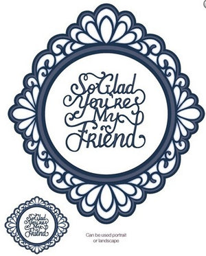 Sue Wilson Designs - Ornate Oval - My Friend