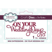 Sue Wilson Designs - Mini Expressions Collection - On Your Wedding Day