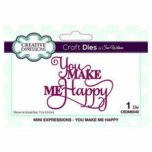 Sue Wilson Designs - Mini Expressions Collection - You Make Me Happy