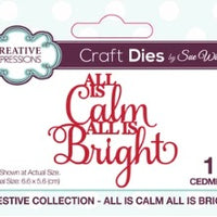 Sue Wilson - Festive Collection - All Is Calm All Is Bright