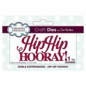 Sue Wilson Designs - Noble Expressions Collection - Hip Hip Hooray