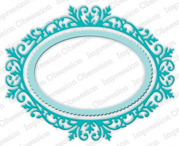 Impression Obsession - Dies - Ornate Oval Frame