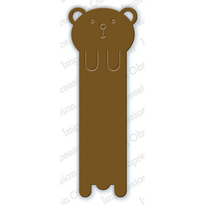 Impression Obsession - Dies - Bear Bookmark