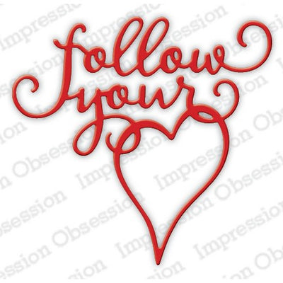 Impression Obsession - Dies - Follow Your Heart