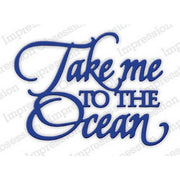 Impression Obsession - Dies - Take Me To The Ocean