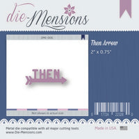 Die-Mensions - Arrow - Then