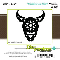 Die-Versions - Whispers - Southwestern Skull
