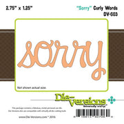 Die-Versions - Curly Words - Sorry