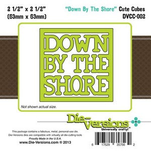 Die-Versions - Cute Cubes - Down By The Shore
