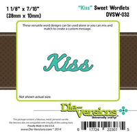 Die-Versions - Sweet Wordlets - Kiss