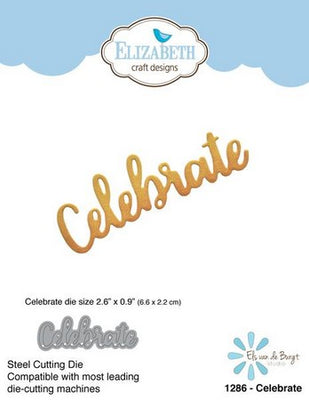 Elizabeth Craft Designs - Dies - Celebrate