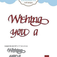 Elizabeth Craft Designs - Dies - Wishing You A