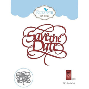 Elizabeth Craft Designs - Dies - Save The Date