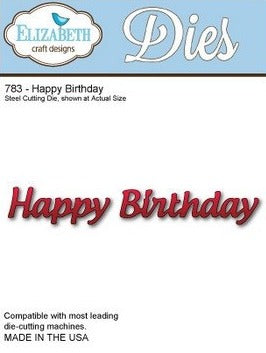 Elizabeth Craft Designs - Dies - Happy Birthday