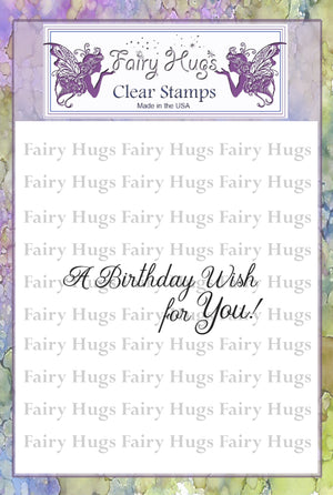 Fairy Hugs Stamps - Birthday Wishes