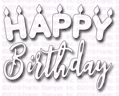 Frantic Stamper - Dies - Happy Birthday Candles