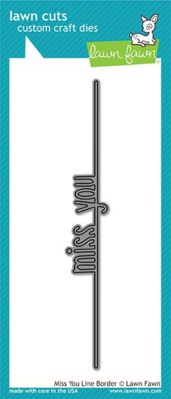 Lawn Fawn - Miss You Line Border Die