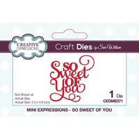 Sue Wilson - Mini Expressions - So Sweet Of You
