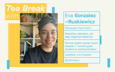 Three Gems Tea Break with: Eva Gonzalez-Ruskiewicz, Musician / Educator / Communication Grad Student