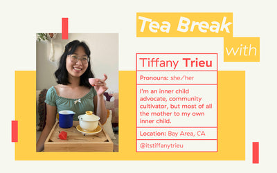 Three Gems Tea Break with: Tiffany Trieu, Inner Child Advocate