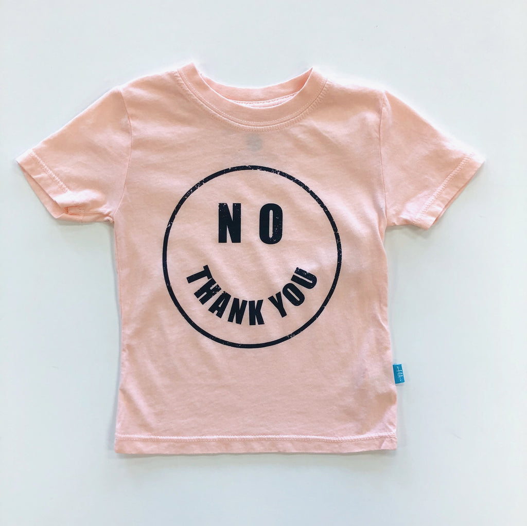 Pink No Thank You Tee