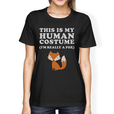This Is My Human Costume Fox Womens Black Shirt