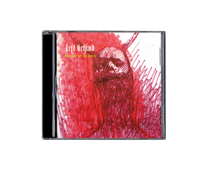 Left Behind 'Blessed by the Burn' CD