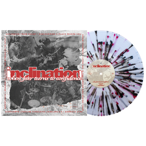 Inclination - When Fear Turns Into Confidence clear w/ #3 red(ish), black and silver splatter