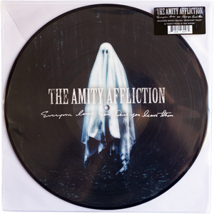The Amity Affliction - Everyone Loves You (picture disc)