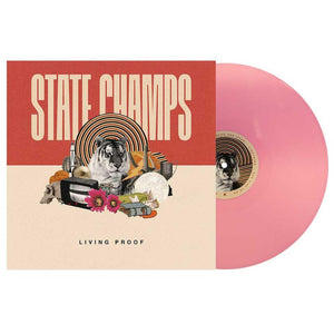 State Champs 'Living Proof' LP (Baby Pink)