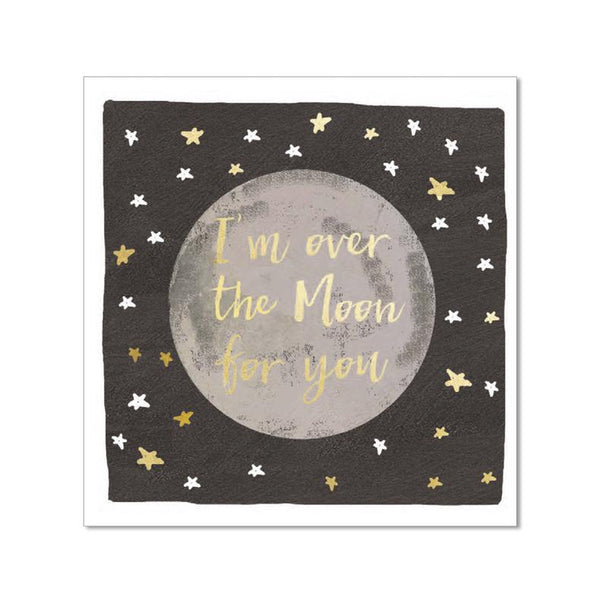 I'm Over The Moon for you - Notecard - 10x10cm