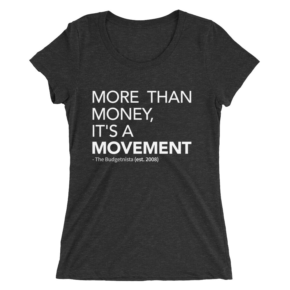 More Than Money: Ladies' Short Sleeve T-Shirt