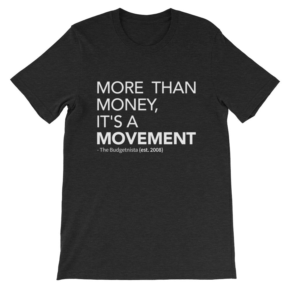 More Than Money: Unisex Short-Sleeve T-Shirt