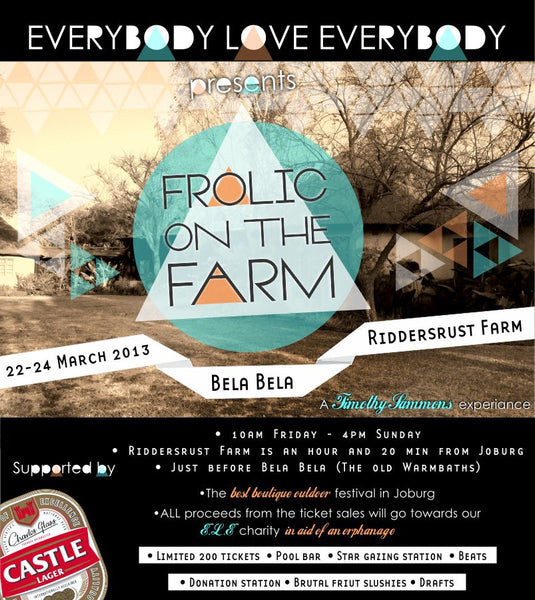 E.L.E Presents Frolick On the Farm