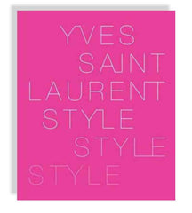 Yves Siant Laurent Style
