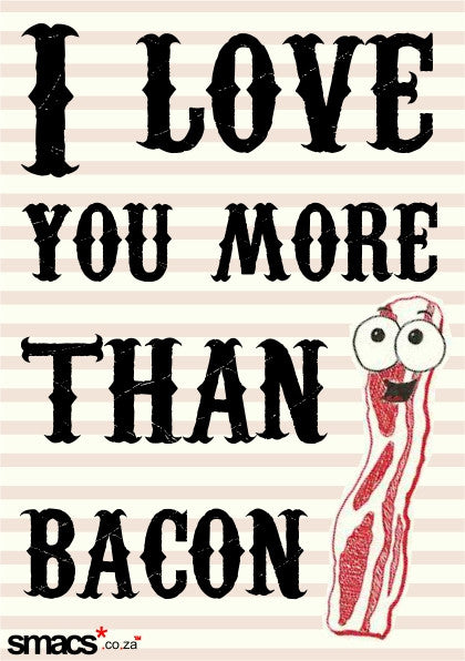 IN A RELATIONSHIP: Bacon