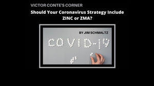 Should Your Coronavirus Strategy Include Zinc or ZMA?