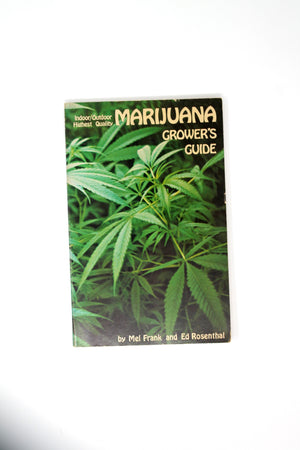 Indoor/Outdoor Highest Quality Marijuana Grower's Guide