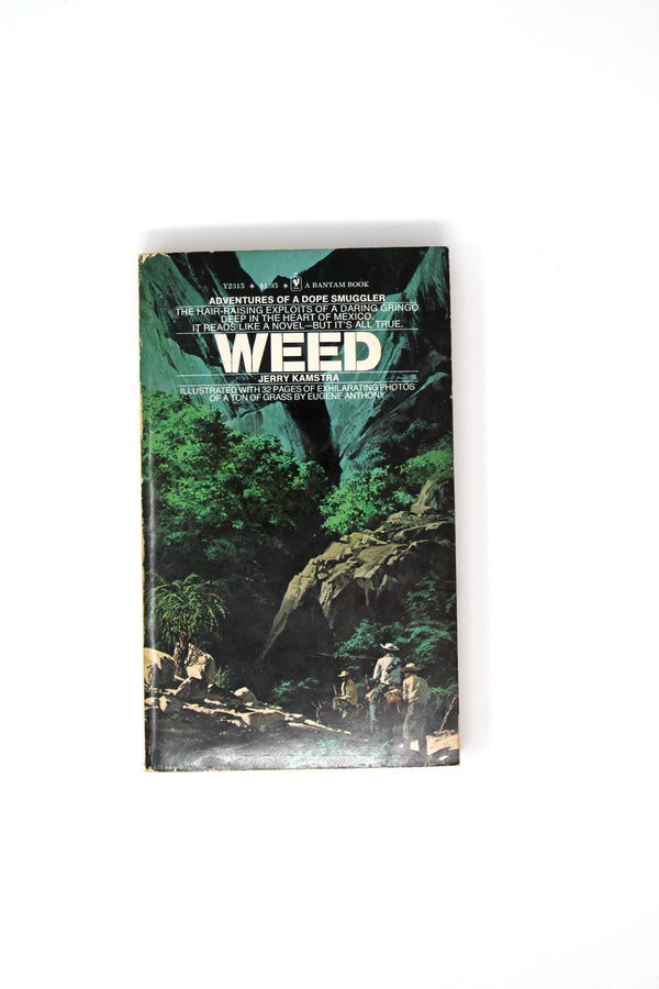 Weed: Adventures of a Dope Smuggler