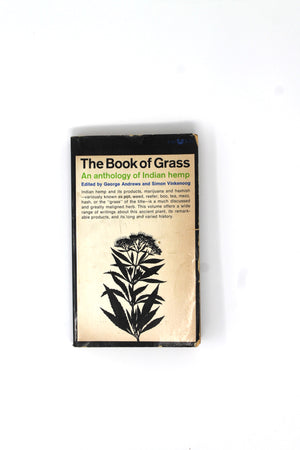 The Book of Grass: An Anthology of Indian Hemp