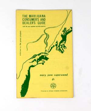 The Marijuana Consumer's and Dealer's Guide
