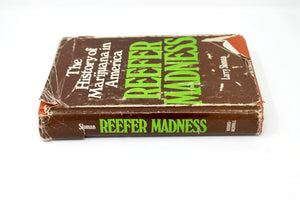 The History of Marijuana in America: Reefer Madness